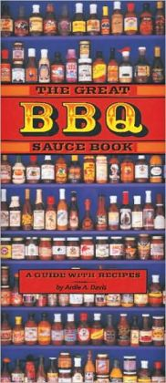 Great BBQ Sauce Book: A Guide with Recipes