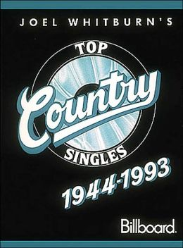 Top Country Singles 1944-1993 Hard Cover