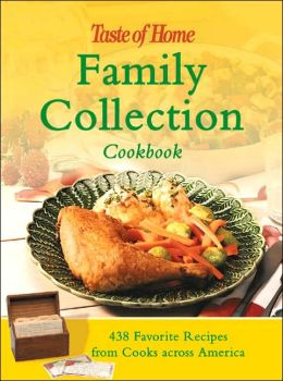 Family Collection Cookbook: 438 Favorite Recipes from Cooks across America
