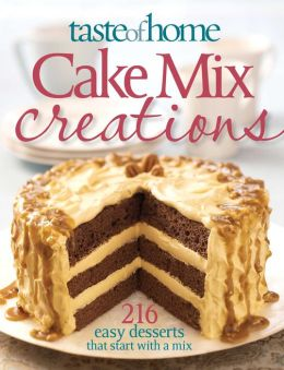 Taste of Home: Cake Mix Creations