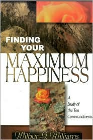 Finding You Maximum Happiness: A Study of the Ten Commandments