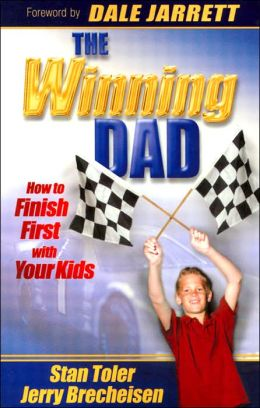 Winning Dad: How to Finish First with Your Kids