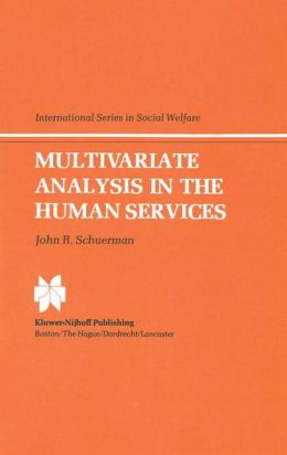 Multivariate Analysis in the Human Services