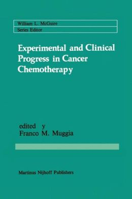 Experimental and Clinical Progress in Cancer Chemotherapy