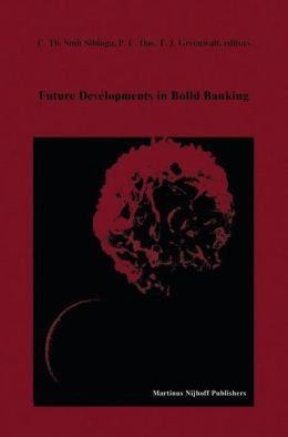 Future Developments in Blood Banking: Proceedings of the Tenth Annual Symposium on Blood Transfusion, Groningen 1985, organized by the Red Cross Blood Bank Groningen-Drenthe