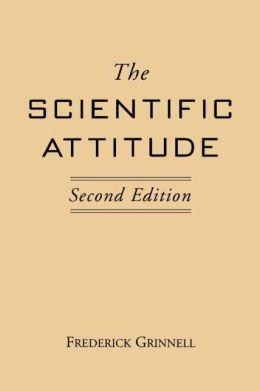 The Scientific Attitude: Second Edition