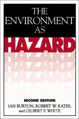 The Environment As Hazard, Second Edition