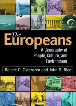 The Europeans: A Geography of People, Culture, and Environment