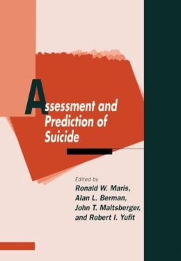 Assessment and Prediction of Suicide