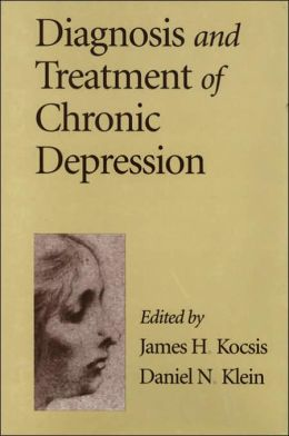 Diagnosis and Treatment of Chronic Depression