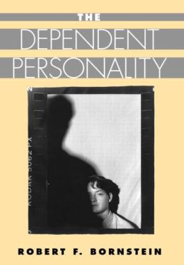 The Dependent Personality