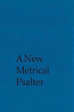 New Metrical Psalter