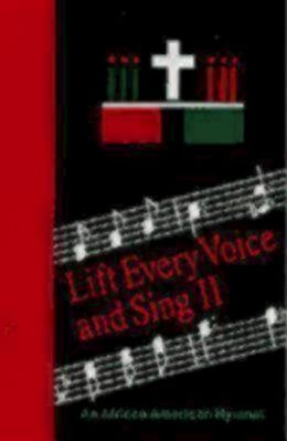 Life Every Voice and Sing II: An African American Hymnal Accompaniment