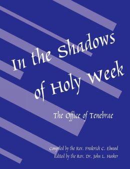 In The Shadows Of Holy Week