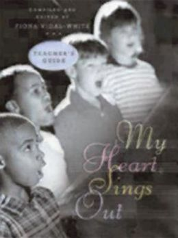My Heart Sings Out: Teacher's Guide