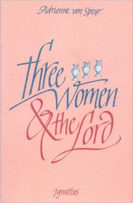 Three Women and the Lord