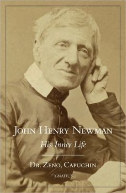 John Henry Newman: His Inner Life