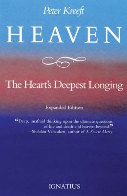 Heaven : The Heart's Deepest Longing