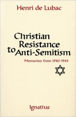 Christian Resistance to Anti-Semitism: Memories from 1940-1944