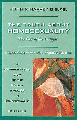 Truth about Homosexuality: The Cry of the Faithful