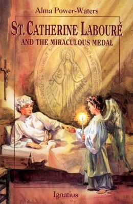 St. Catherine Laboure and the Miraculous Medal