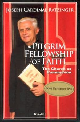 Pilgrim Fellowship of Faith: The Church as Communion
