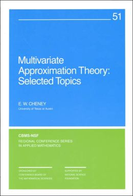 Multivariate Approximation Theory: Selected Topics