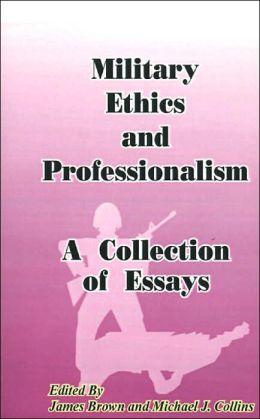 military essays on professionalism