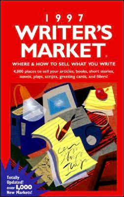 1997 Writer's Market: Where and How to Sell What You Write