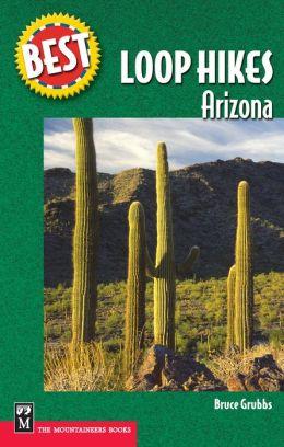Best Loop Hikes: Arizona