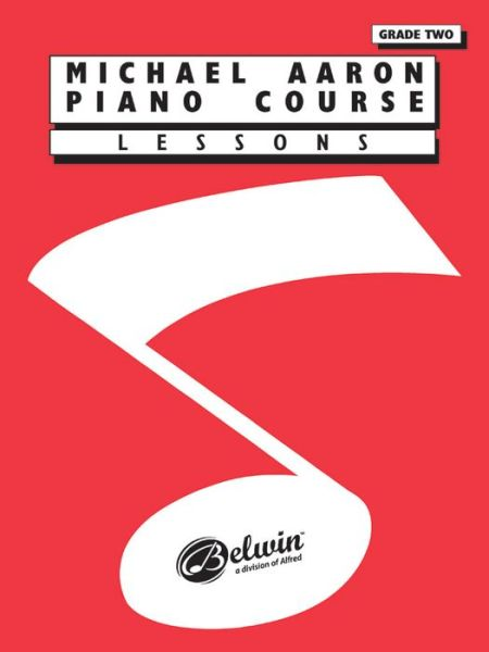 Michael Aaron Piano Course Lessons: Grade 2