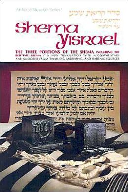 Shema Yisroel: The Three Portions of the Shema Including the Bedtime Shema