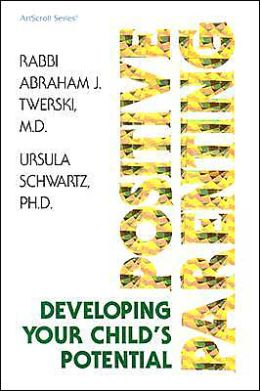 Positive Parenting: Developing Your Child's Potential (Artscroll Series)