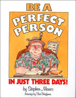 BE A PERFECT PERSON IN 3 DAYS