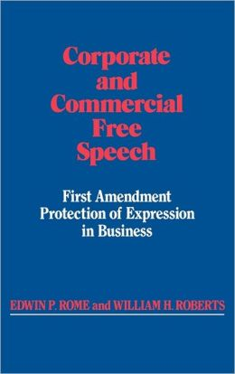 Corporate And Commercial Free Speech