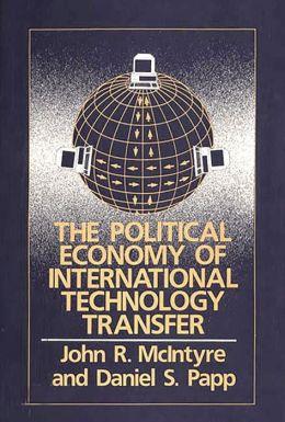 The Political Economy Of International Technology Transfer