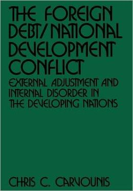 Foreign Debt/National Development Conflict