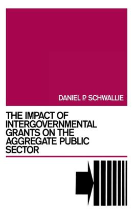 The Impact of Intergovernmental Grants on the Aggregate Public Sector