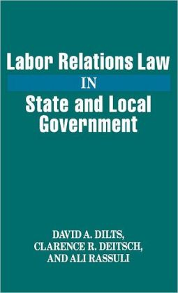 Labor Relations Law in State and Local Government