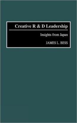 Creative R & D Leadership: Insights from Japan