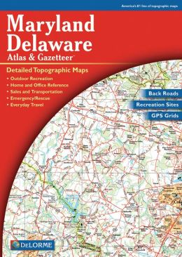 Maryland Delaware Atlas and Gazetteer: Detailed Topographic Maps
