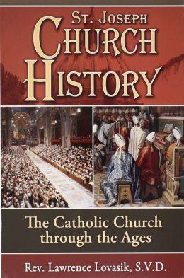 St. Joseph Church History: The Catholic Church Through the Ages