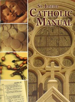 Saint Joseph Catholic Manual (St. Joseph) Thomas J. Donaghy