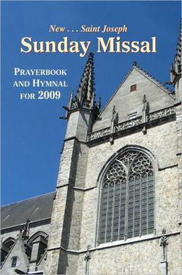 St. Joseph Sunday Missal and Hymnal: The Complete Masses for Sundays, Holydays, and the Easter Triduum