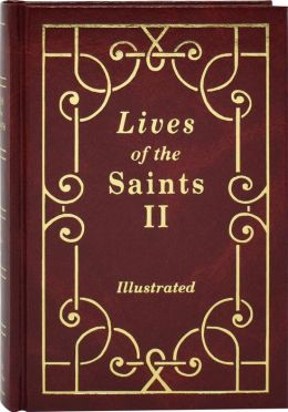 Lives of the Saints ll: Illustrated