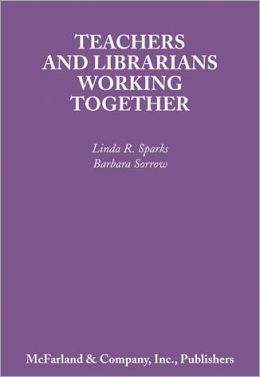 Teachers and Librarians Working Together: To Make Students Lifelong Library Users