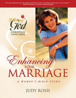 Enhancing Your Marriage: A Women's Bible Study