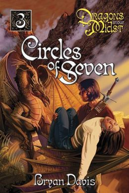 Circles of Seven (Dragons in Our Midst Series #3)