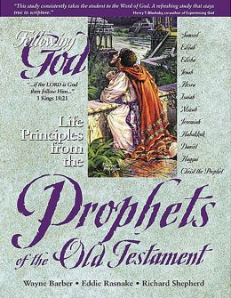 Life Principles from the Prophets of the Old Testament