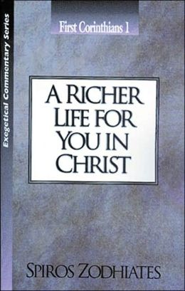 Richer Life for You in Christ: First Corinthians 1